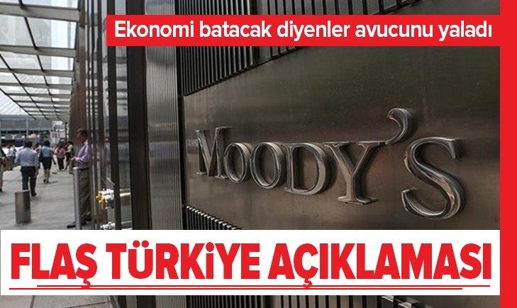 MOODY'S'TEN FLAŞ TÜRKİYE AÇIKLAMASI!