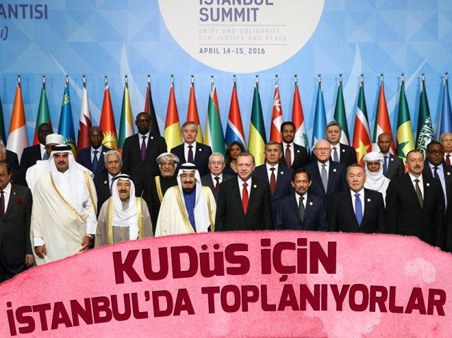 KUDÜS İÇİN 40'DAN FAZLA İSLAM ÜLKESİ İSTANBUL'DA TOPLANIYOR