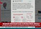 Son dakika: Başkan Erdoğan'dan koronavirüs mesajı: Biz güçlü bir milletiz hep birlikte başaracağız  Video