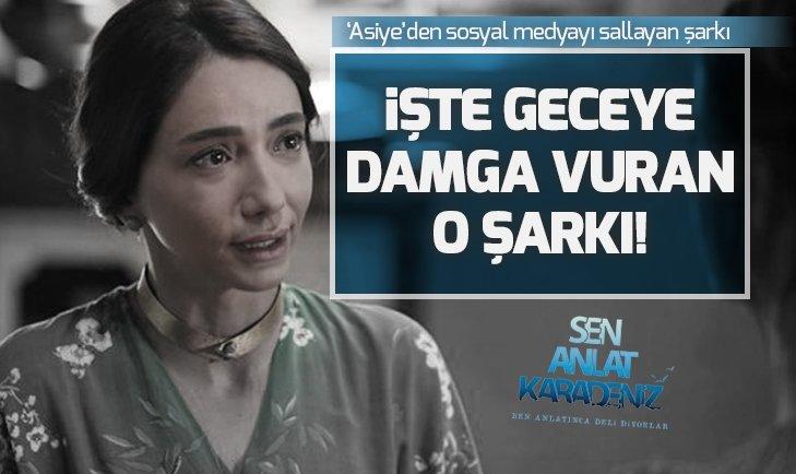 SEN ANLAT KARADENİZ'DE GECEYE DAMGA VURAN ŞARKI