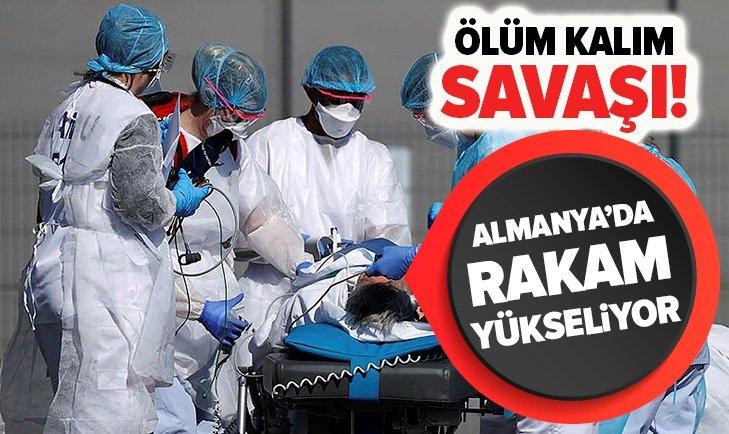 ÖLÜM KALIM SAVAŞI! ALMANYA'DA RAKAM ARTIYOR