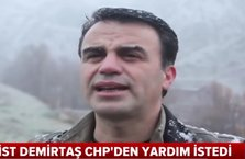 Terörist Demirtaş, CHP'den yardım istedi