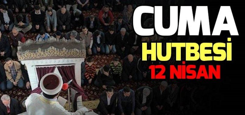 CUMA HUTBESİ YAYINLANDI!