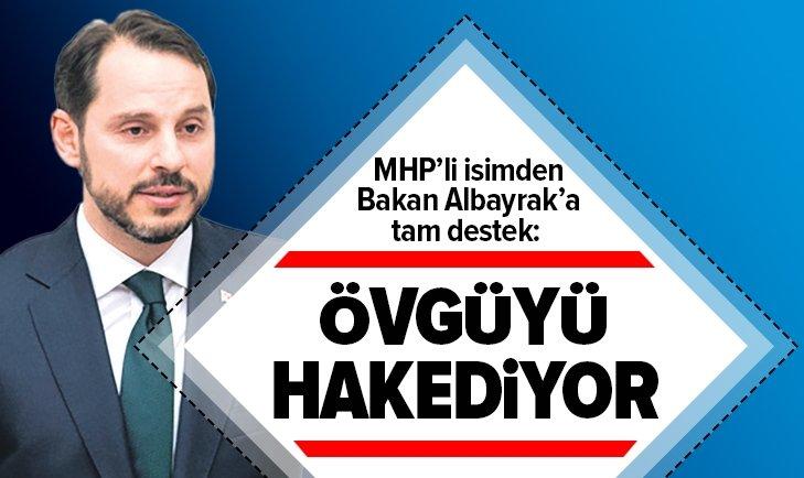 MHP'DEN BAKAN ALBAYRAK'A TAM DESTEK!