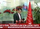 CHPli Özgür Özel teröristler için çağrı yaptı: DHKP-C üyesi Timtik ve Ünsal tahliye edilsin