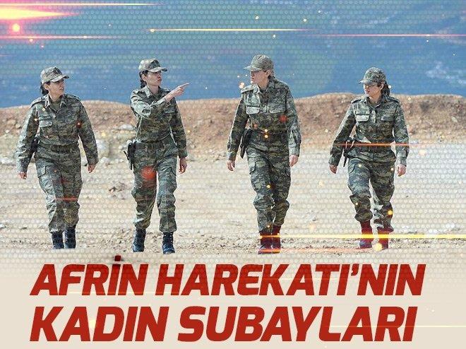 AFRİN HAREKATI'NIN KADIN SUBAYLARI