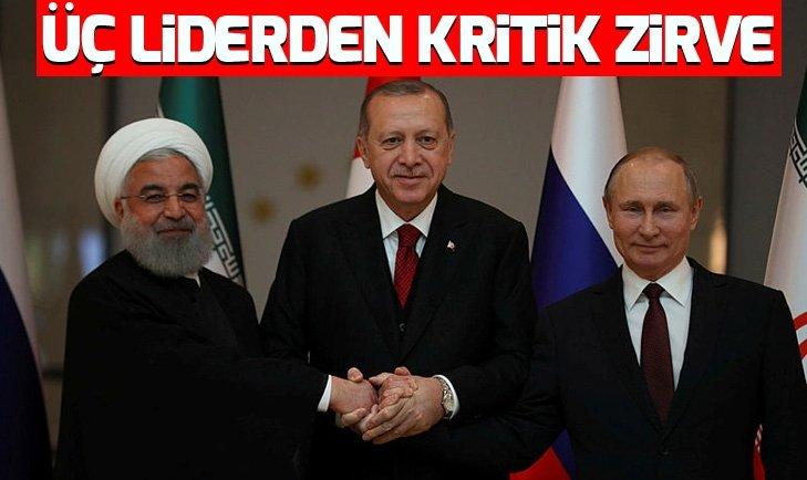 Son dakika: Erdoğan, Putin ve Ruhaniden kritik zirve