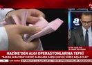 Hazine ve Maliye Bakanlığı'ndan algı operasyonlarına sert tepki