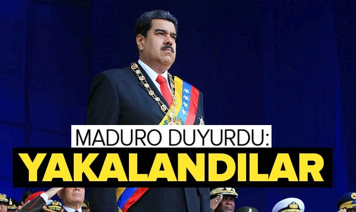 VENEZUELA DEVLET BAŞKANI MADURO DUYURDU: YAKALANDILAR