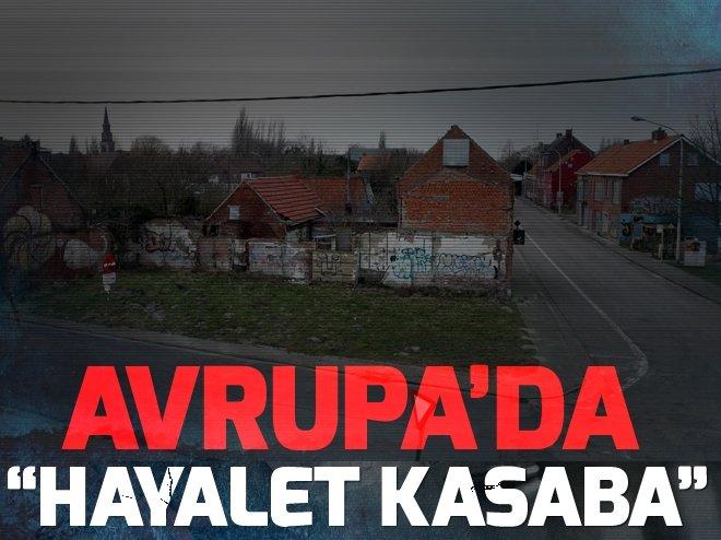İŞTE BELÇİKA'NIN HAYALET KASABASI