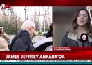 Son dakika: James Jeffrey Ankara'da! Kritik toplantı başladı