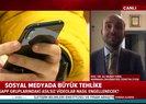 Sosyal medyada büyük tehlike! WhatsApp mesajlarına dikkat! Uzman isim A Haberde uyardı |Video