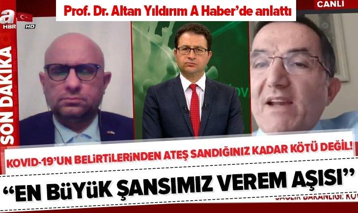 PROF. DR. ALTAN YILDIRIM'DAN ÇARPICI KOVİD-19 AÇIKLAMASI!