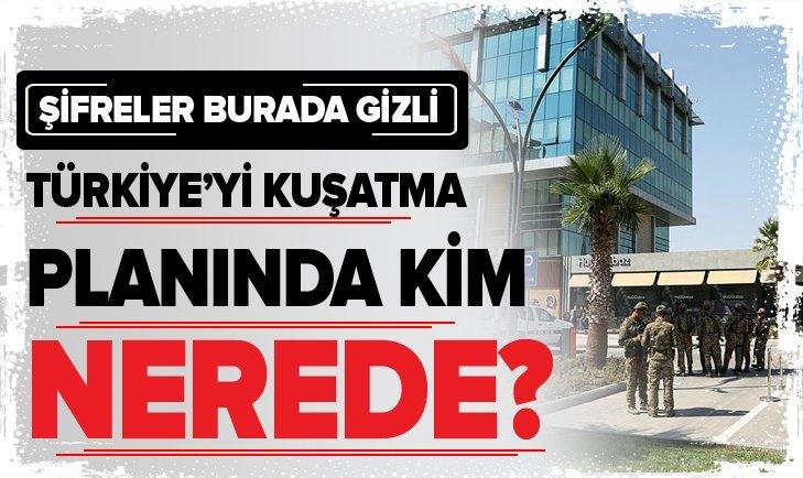 TÜRKİYE'Yİ KUŞATMA PLANINDA KİM, NEREDE?