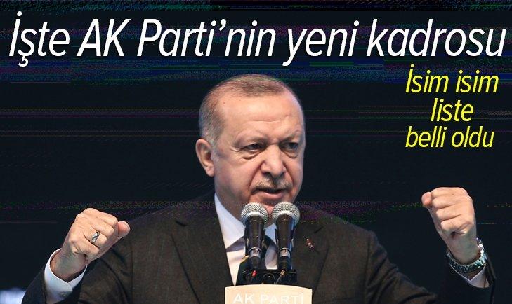 Son dakika | İşte AK Parti'nin yeni kadrosu! İsim isim liste belli oldu