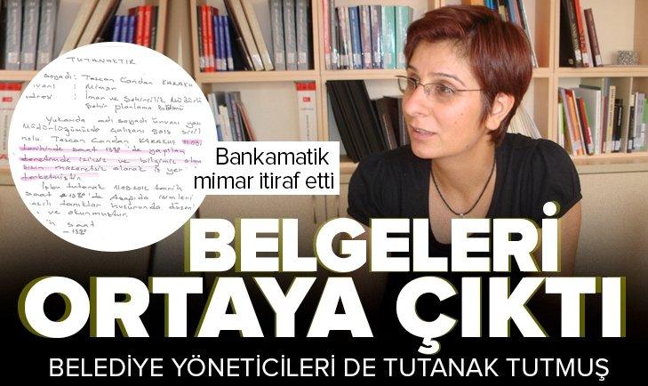 Bankamatik mimar Tezcan Karakuş Candan'ın belgeleri ortaya çıktı! Çankaya Belediyesi yöneticileri de tutanak tutmuş