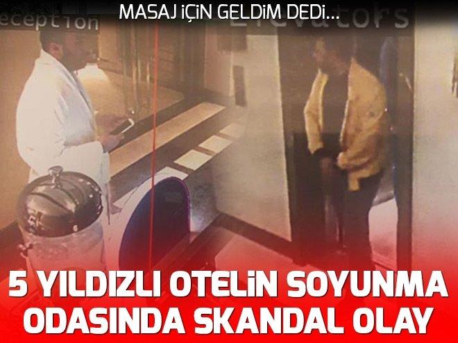 İSTANBUL'DA 5 YILDIZLI OTELİN SOYUNMA ODASINDA ŞOK OLAY