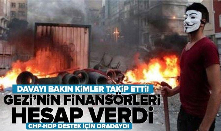 Gezi'nin finansörleri hesap verdi! Davayı bakın kimler takip etti