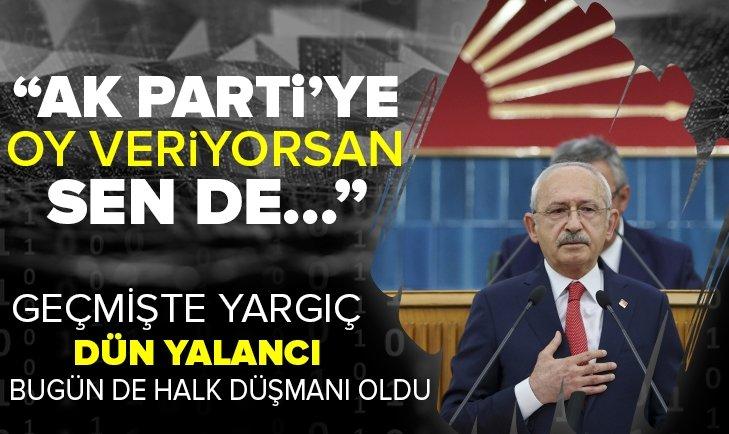 Kemal Kılıçdaroğlu AK Parti seçmenini ağır sözlerle itham etti: Oy veriyorsanız günah işliyorsunuz