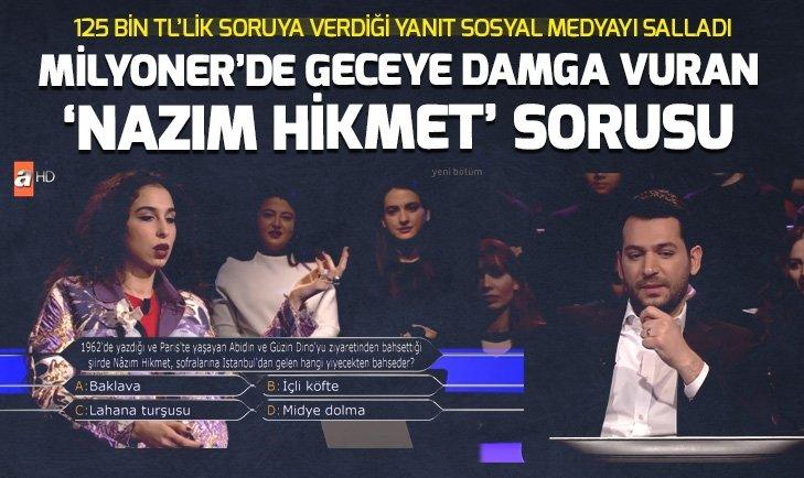 GECEYE DAMGA VURAN 'NAZIM HİKMET' SORUSU