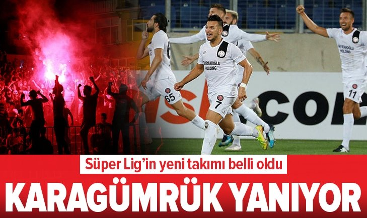 Karagümrük Süper Lig'e çıktı