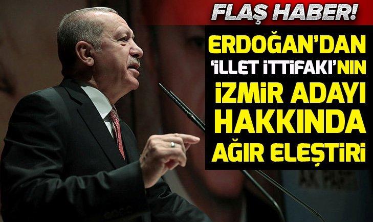 Son dakika: Başkan Erdoğan'dan CHP'nin İzmir adayı Tunç Soyer hakkında sert sözler