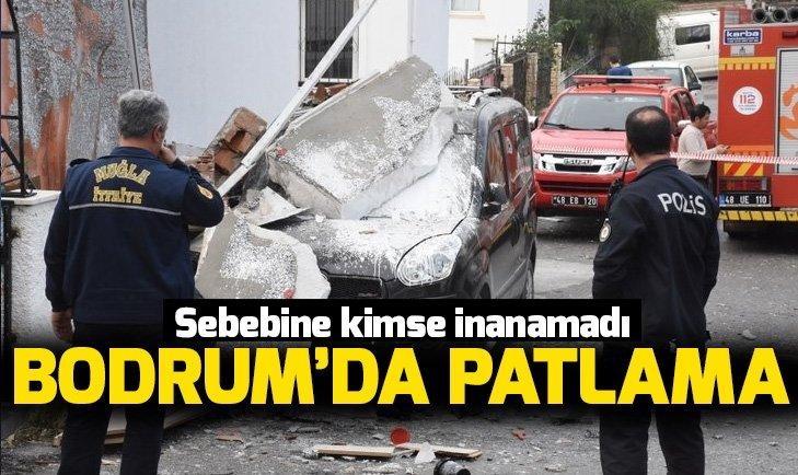 BODRUM'DA PATLAMA! SEBEBİNE KİMSE İNANAMADI...