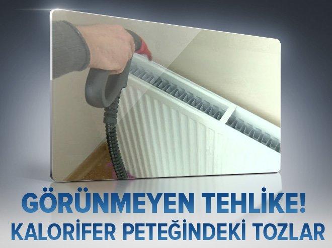 KALORİFER TOZUNA DİKKAT!