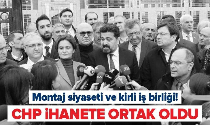 CHP İHANETE ORTAK OLDU