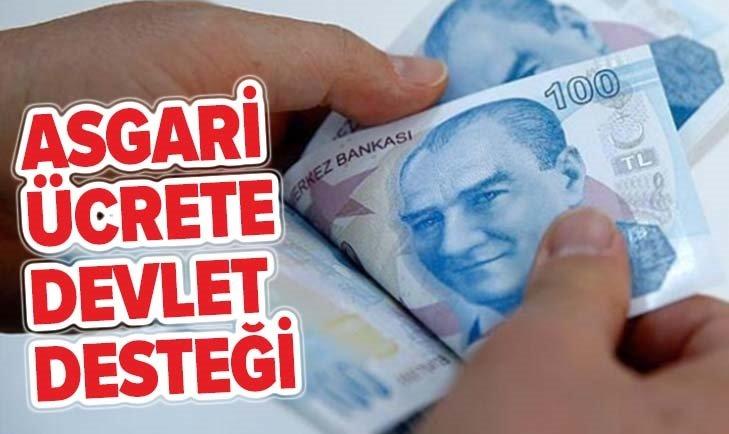ASGARİ ÜCRETE DEVLET DESTEĞİ!