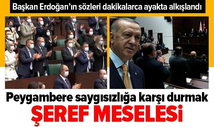 Başkan Erdoğan'ın sözleri dakikalarca ayakta alkışlandı