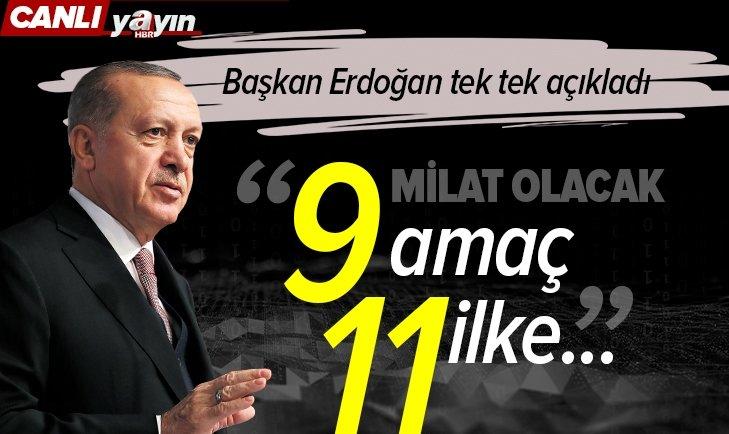 Başkan Erdoğan açıkladı! İşte Eylem Planı