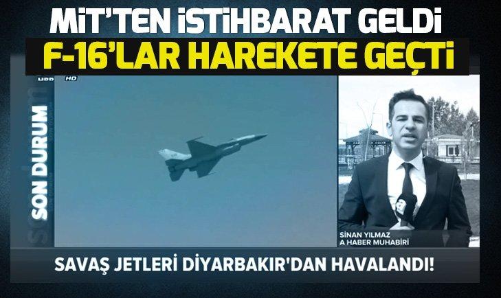 Türk savaş jetleri Diyarbakır'dan havalandı!