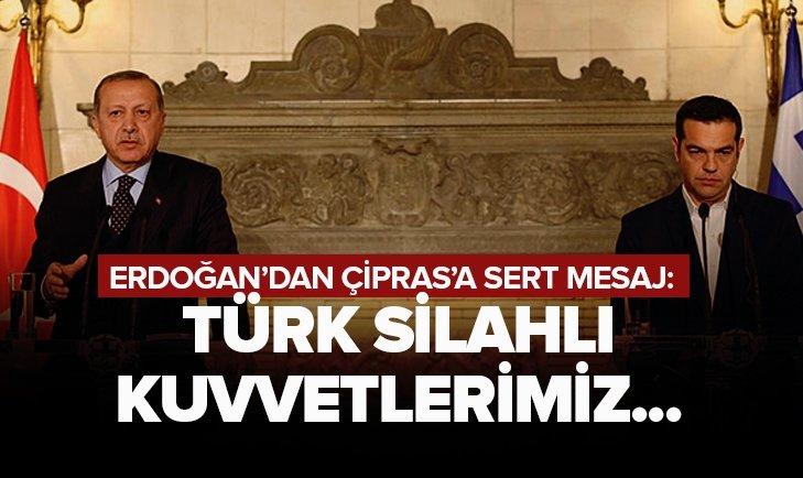 ERDOĞAN'DAN ÇİPRAS'A SERT YANIT: SİLAHLI KUVVETLERİMİZ...