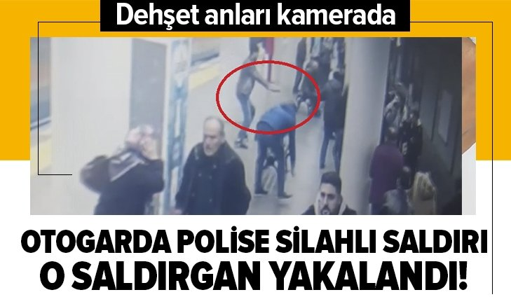 İSTANBUL'DA POLİSE SİLAHLI SALDIRI! DEHŞET ANLARI KAMERADA