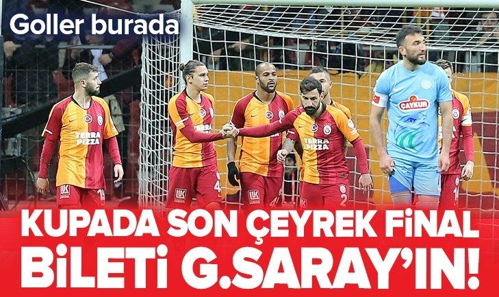 GALATASARAY, ÇAYKUR RİZESPOR'U 2-1 YENEREK TURLADI