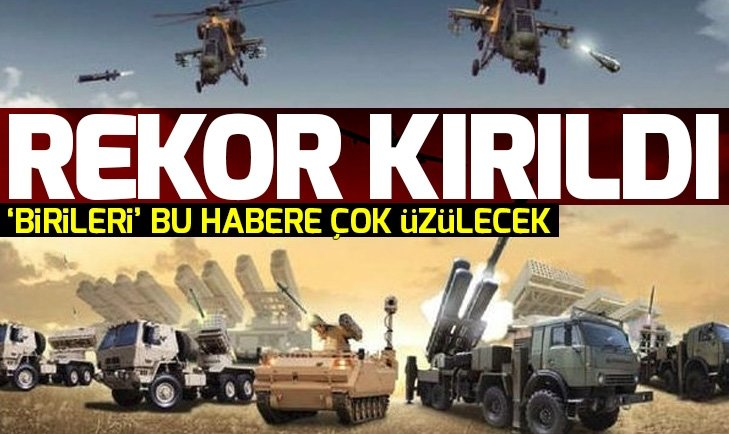 SAVUNMA SANAYİİ REKOR KIRDI!