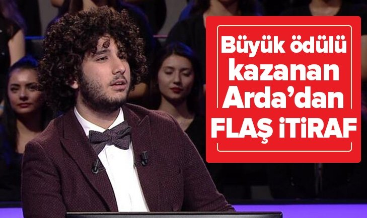BÜYÜK ÖDÜLÜ KAZANAN ARDA AYTEN'DEN FLAŞ İTİRAF!