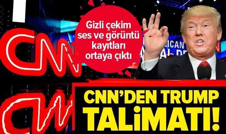 CNN'DEN DONALD TRUMP TALİMATI!