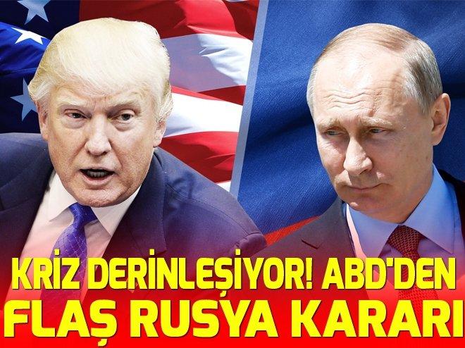 KRİZ DERİNLEŞİYOR! ABD'DEN FLAŞ RUSYA KARARI