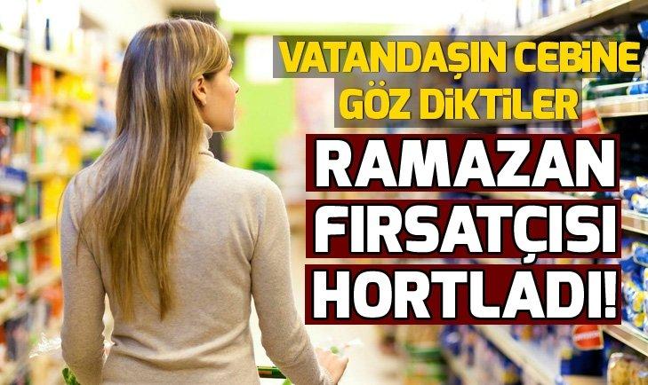 RAMAZAN FIRSATÇISI HORTLADI