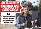Kemal Kılıçdaroğlu ve muhalefetin Sakarya'daki tank-palet fabrikası satıldı yalanı ve gerçekler
