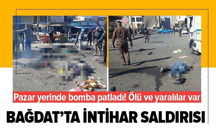 Bağdat'ta intihar saldırısı! Çok sayıda ölü ve yaralı var