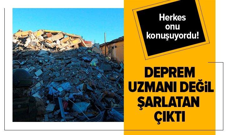HERKES ONU KONUŞUYORDU! DEPREM UZMANI DEĞİL ŞARLATAN ÇIKTI!