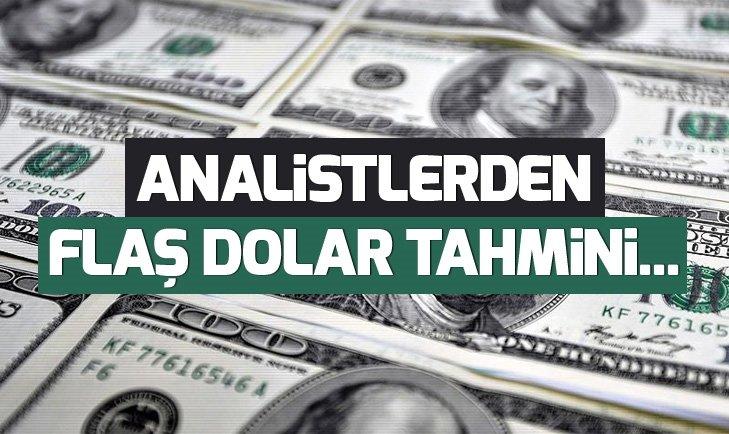 ANALİSTLERDEN FLAŞ DOLAR TAHMİNİ...