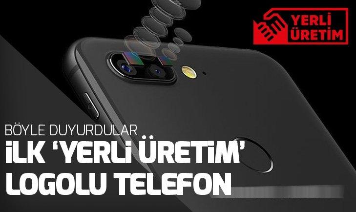 İŞTE İLK 'YERLİ ÜRETİM' LOGOLU TELEFON!