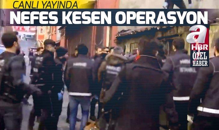 CANLI YAYINDA NEFES KESEN OPERASYON