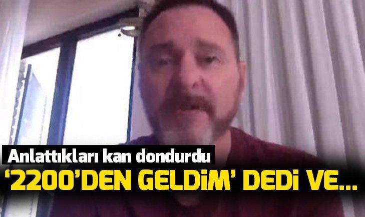 2200 YILINDAN GELEN ADAMIN KORKUNÇ KEHANETİ!