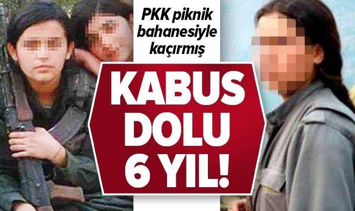 Kabus dolu 6 yıl! PKK piknik bahanesiyle kaçırmış...