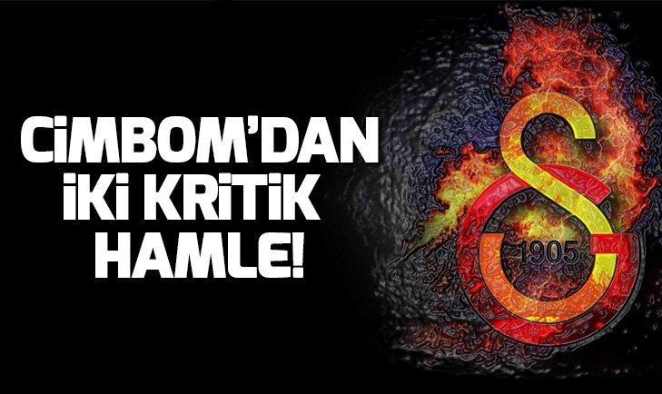 GALATASARAY'DAN 2 KRİTİK HAMLE!